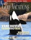 Vancouver Island Golf Trail: Great Golf and a Lot More