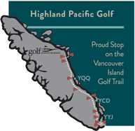 Highland Pacific Golf Vancouver Island Golf Trail