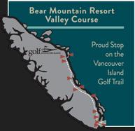 Vancouver Island Golf Trail Bear Mountain Golf Course