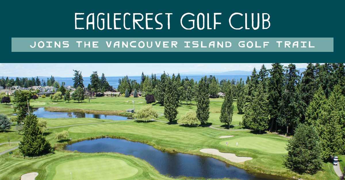Eaglecrest Golf Club Vancouver Island Golf Trail
