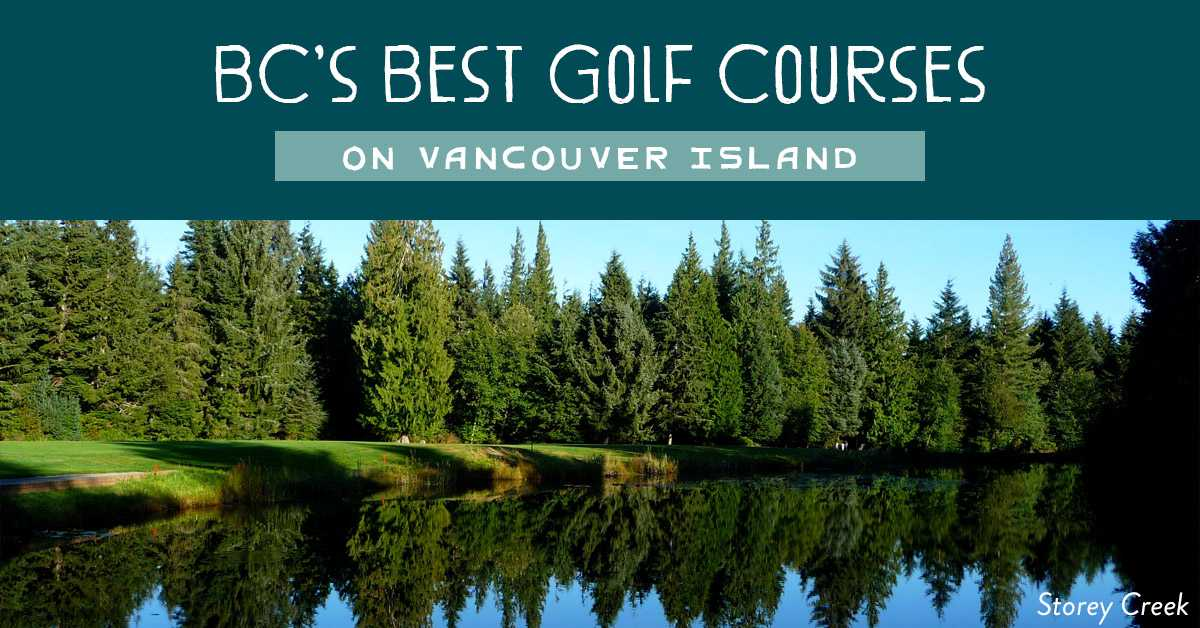 Best BC Golf Courses on Vancouver Island