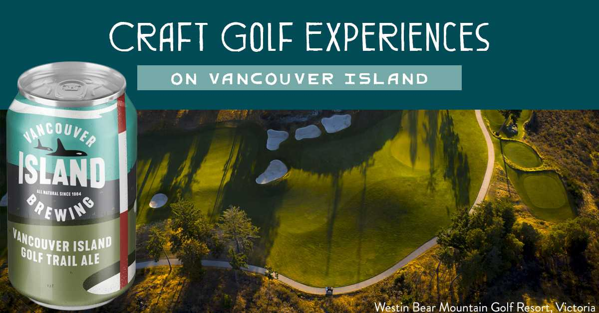 Craft Golf Experiences on Vancouver Island
